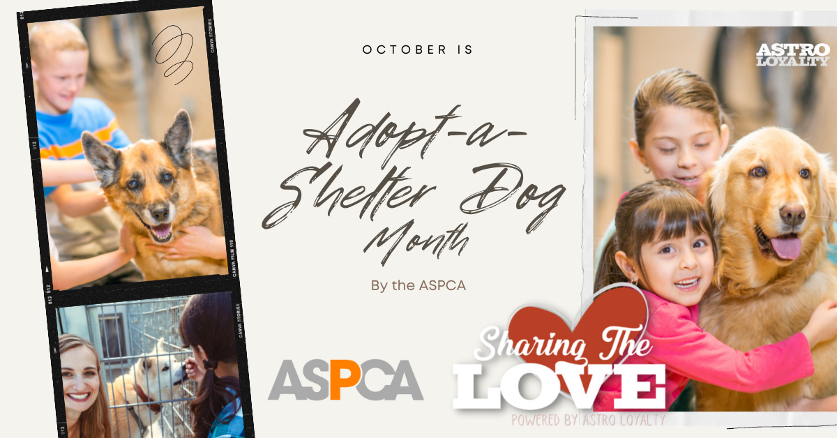 Adopt-a-Shelter Dog Month.By ASPCA.
