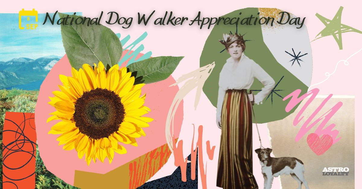 Sept. 8_National Dog Walker Appreciation Day